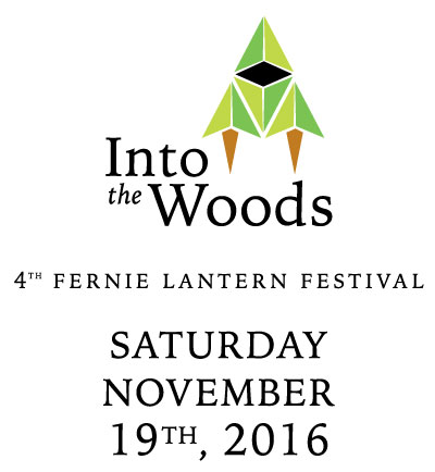 Into The Woods - Fernie Lantern Festival - November 19th, 2016 - Fundraiser